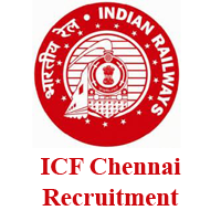 ICF Chennai Recruitment