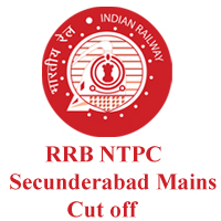 RRB NTPC Secunderabad Mains Cut off