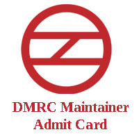 DMRC Maintainer Admit Card