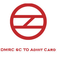 DMRC SC TO Admit Card