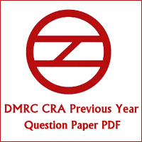 DMRC CRA Previous Year Question Paper PDF